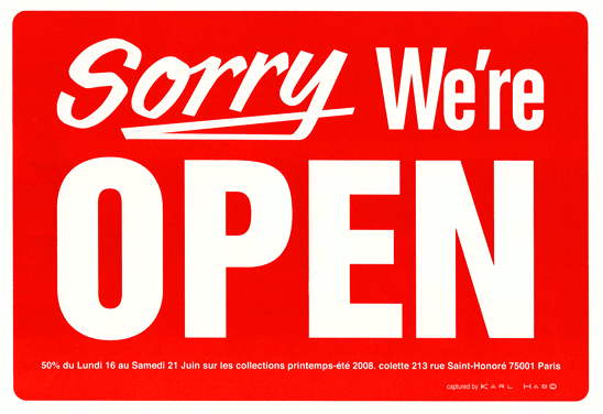Sorry we're open sign